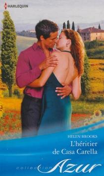 L'héritier de Casa Carella - HelenBrooks