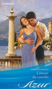 L'amant du castello - ChristinaHollis