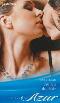 Au jeu du désir - TinaDuncan