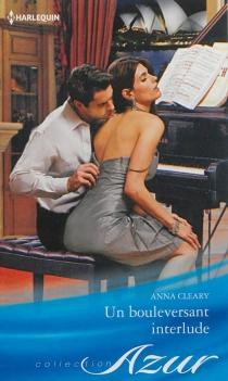 Un bouleversant interlude - AnnaCleary