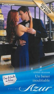 Un baiser inoubliable : coup de foudre au bureau - LynneGraham