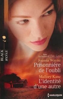 Prisonnière de l'oubli : les héritiers d'Oak Grove| L'identité d'une autre - MalloryKane