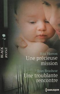 Une précieuse mission| Une troublante rencontre - JeanBrashear