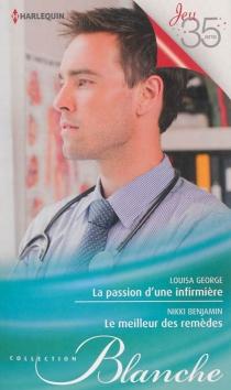 La passion d'une infirmière| Le meilleur des remèdes - NikkiBenjamin