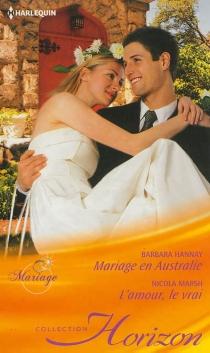 Mariage en Australie : mariage| L'amour, le vrai : irrésistible patron - BarbaraHannay