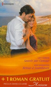 Sauvée par l'amour| Retour à Swanhaven| Premier baiser - LucyGordon