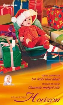 Un Noël tout doux : bébé câlin| Charmée malgré elle - TeresaCarpenter