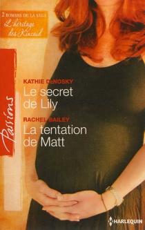 Le secret de Lily : l'héritage des Kincaid| La tentation de Matt : l'héritage des Kincaid - RachelBailey