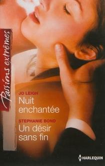 Nuit enchantée| Un désir sans fin - StephanieBond