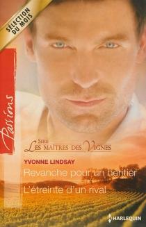 Les maîtres des vignes - YvonneLindsay