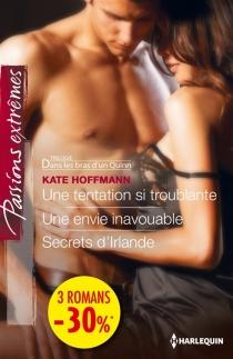 Une tentation si troublante| Une envie inavouable| Secrets d'Irlande - KateHoffmann