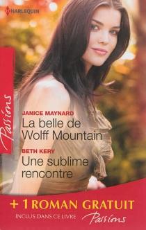 La belle de Wolff Mountain| Une sublime rencontre| Des roses rouges pour Lisa - BethKery