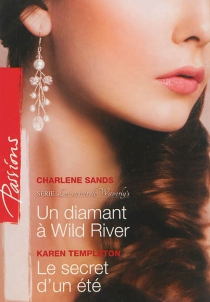 Un diamant à Wild River : les secrets de Waverly's| Le secret d'un été - Charlene Sands