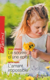 Le sourire d'une enfant| L'amant impossible - BethKery