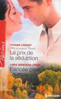 Le prix de la séduction : les secrets de Waverly's| Fiancée pour un mois - Linda WinsteadJones