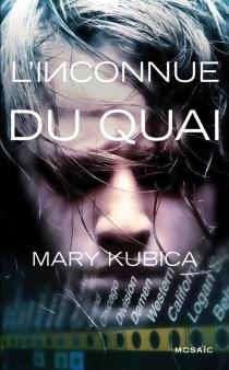L'inconnue du quai - MaryKubica