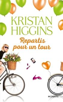 Repartis pour un tour - KristanHiggins