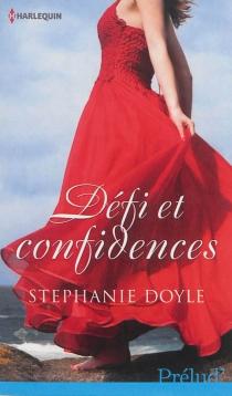 Défi et confidences - StéphanieDoyle