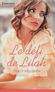 Le défi de Lilah - TracyKelleher