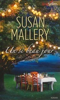 Un si beau jour - SusanMallery
