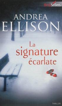 La signature écarlate - AndreaEllison