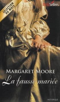 La fausse mariée - MargaretMoore
