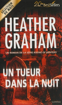 Un tueur dans la nuit : krewe of hunters - Heather Graham