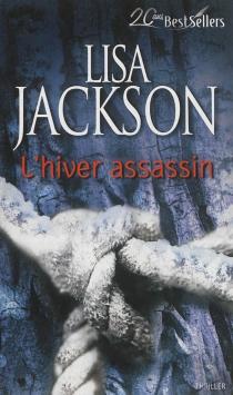 L'hiver assassin - LisaJackson