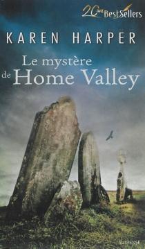 Le mystère de Home Valley - KarenHarper