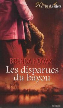 Les disparues du bayou - BrendaNovak