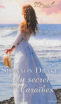 Un secret aux Caraïbes - ShannonDrake
