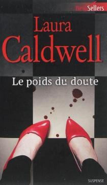 Le poids du doute - LauraCaldwell