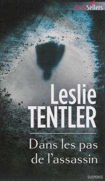 Dans les pas de l'assassin - LeslieTentler