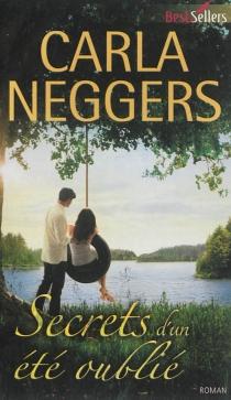 Secrets d'un été oublié - CarlaNeggers