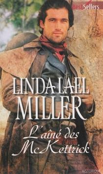 L'aîné des McKettrick - Linda LaelMiller