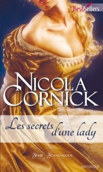 Les secrets d'une lady : scandalous - NicolaCornick