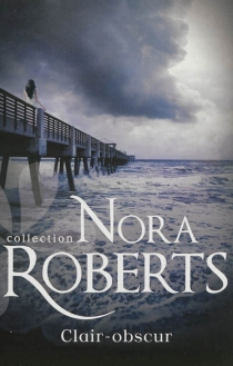 Clair-obscur - Nora Roberts