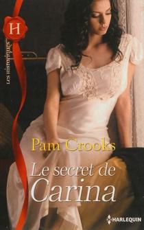 Le secret de Carina - PamCrooks