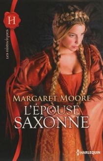 L'épouse saxonne - MargaretMoore