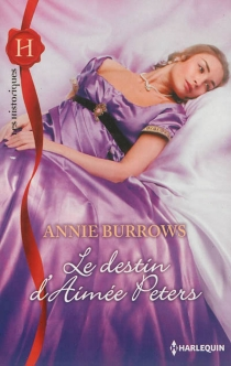 Le destin d'Aimée Peters - Annie Burrows
