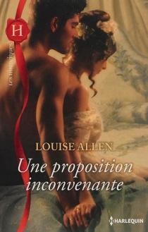 Une proposition inconvenante - LouiseAllen