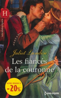Les fiancés de la couronne - JulietLandon