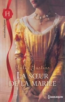La soeur de la mariée - JuliaJustiss