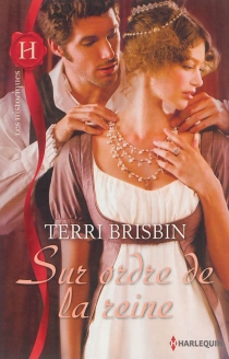 Sur ordre de la reine - TerriBrisbin