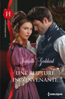Une rupture inconvenante - IsabelleGoddard