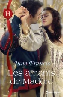 Les amants de Madère - JuneFrancis