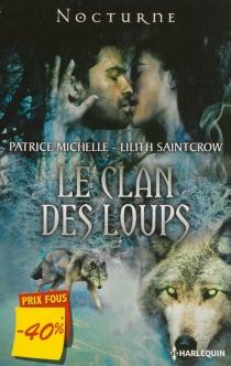 Le clan des loups - PatriceMichelle
