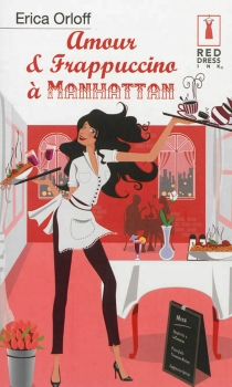 Amour et frappuccino à Manhattan - EricaOrloff
