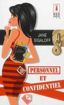 Personnel et confidentiel - Jane Sigaloff