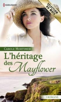 L'héritage des Mayflower - CaroleMortimer
